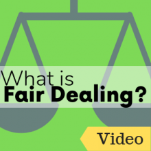 What is Fair Dealing?