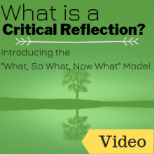 "What is Critical Reflection? Introducing the ""What, So What, Now What"" Model"