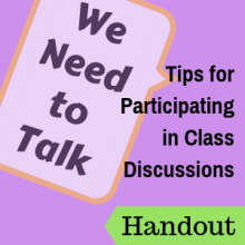 We Need to Talk: Tips for Participating in Class Discussions