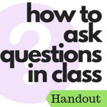 How to ask questions in class