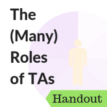 The (Many) Roles of TAs