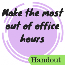 Make the Most out of Office Hours